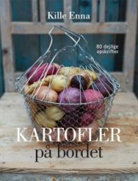Kartofler på Bordet af Kille Enna