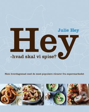 hey hvad skal vi spise af julie hey
