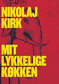 Nikolaj Kirk Mit Lykkelige Køkken Kogebog