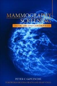 Mammografi screeninger – Ny bog af Peter C. Goetzsche saetter spoergsmaalstegn ved effekten