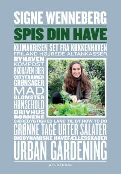 Spis Din Have af Signe Wenneberg