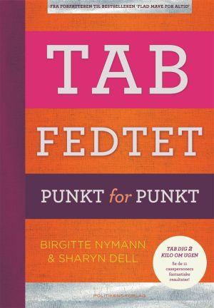 Tab Fedtet! Ny bog af Birgitte Nymann og Sharyn Dell