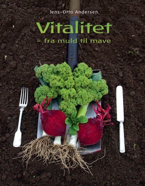 Vitalitet - fra muld til mave